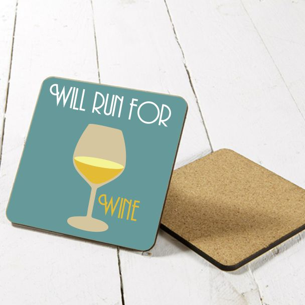 Will run for wine coaster