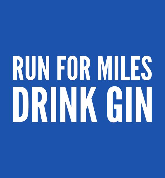 run miles drink gin